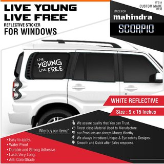 Live Young Live Free Window Reflective Stickers for Mahindra Scorpio