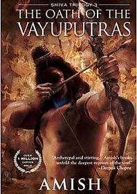 The Oath of the Vayuputras Shiva Trilogy 3