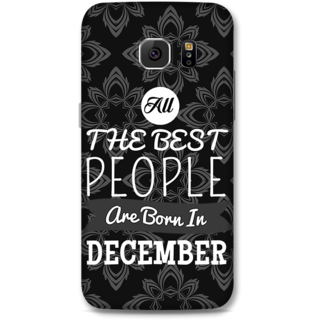 Samsung Galaxy S6 Designer Hard-Plastic Phone Cover From Print Opera -Best People Born In December