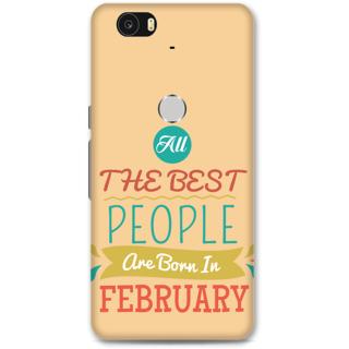 Google Nexus 6p Designer Hard-Plastic Phone Cover From Print Opera -All Best People Born In February