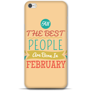 IPhone 6-6s Designer Hard-Plastic Phone Cover From Print Opera -All Best People Born In February
