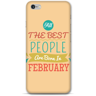 IPhone 6-6s Plus Designer Hard-Plastic Phone Cover From Print Opera -All Best People Born In February