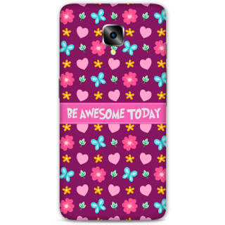 One Plus Three Designer Hard-Plastic Phone Cover From Print Opera - Be Awesome Today
