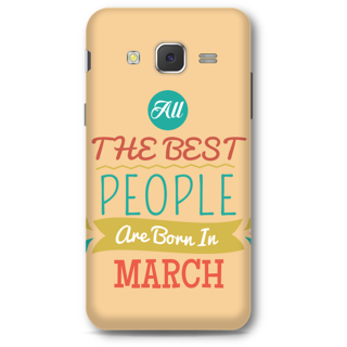 Samsung Galaxy J5 2015 Designer Hard-Plastic Phone Cover From Print Opera -All Best People Born In March