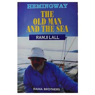 Hemingway : The Old Man And The Sea by  Ramji Lal