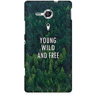 RAYITE Young Wild And Free Premium Printed Mobile Back Case Cover For Sony Xperia SP M35H