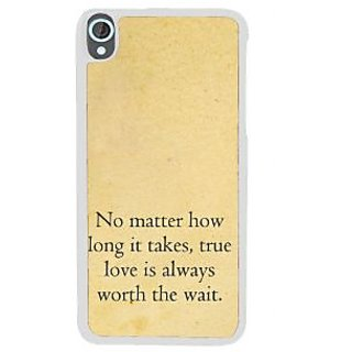 Ifasho True Love Quotes Back Case Cover For HTC Desire 820