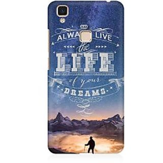 RAYITE Live The Life Of Your Dreams Premium Printed Mobile Back Case Cover For Vivo V3 Max