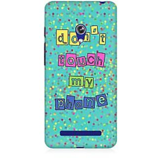 RAYITE Dont Touch My Phone Premium Printed Mobile Back Case Cover For Asus Zenfone Go