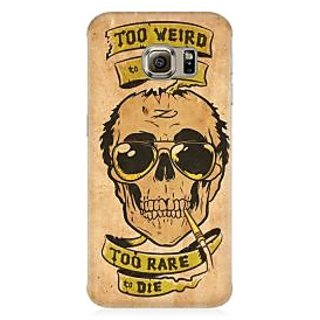 RAYITE Too Weird To Live Premium Printed Mobile Back Case Cover For Samsung S7