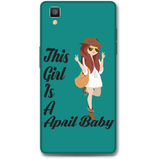 Oppo F1 Designer Hard-Plastic Phone Cover From Print Opera -April Baby Girl
