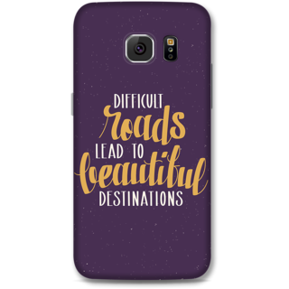 Samsung Galaxy S6 Designer Hard-Plastic Phone Cover From Print Opera -Difficult Roads Lead To Difficult Destinations
