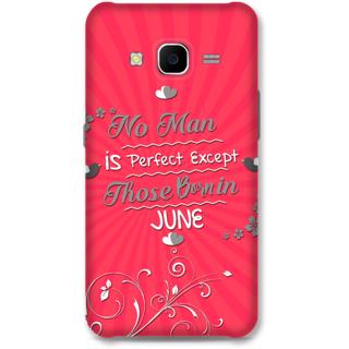Samsung Galaxy J7 2015 Designer Hard-Plastic Phone Cover From Print Opera -Perfect Man Born In June
