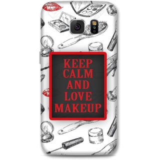 Samsung Galaxy S6 Designer Hard-Plastic Phone Cover From Print Opera - Keep Calm & Love Makeup