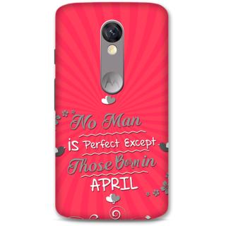 Moto X Force Designer Hard-Plastic Phone Cover From Print Opera -Man Born In April