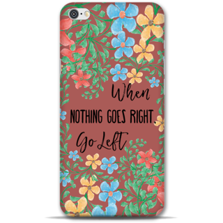 IPhone 6-6s Designer Hard-Plastic Phone Cover From Print Opera - Nothing Goes Right Take Left