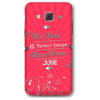 Samsung Galaxy J5 2015 Designer Hard-Plastic Phone Cover From Print Opera -Perfect Man Born In June
