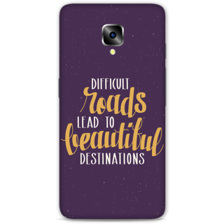 One Plus Three Designer Hard-Plastic Phone Cover From Print Opera -Difficult Roads Lead To Difficult Destinations