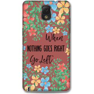 Samsung Galaxy Note 3 Designer Hard-Plastic Phone Cover From Print Opera - Nothing Goes Right Take Left