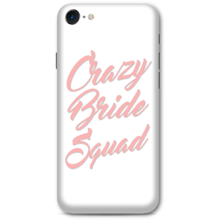 Iphone 7 Designer Hard-Plastic Phone Cover From Print Opera -Crazy Bride Squad
