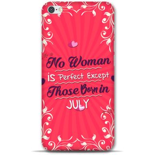 IPhone 6-6s Designer Hard-Plastic Phone Cover From Print Opera -Perfect Woman Born In July