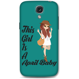 Samsung Galaxy S4 Designer Hard-Plastic Phone Cover From Print Opera -April Baby Girl