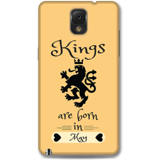 Samsung Galaxy Note 3 Designer Hard-Plastic Phone Cover From Print Opera -Kings Are Born In May