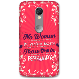 Moto X Force Designer Hard-Plastic Phone Cover From Print Opera -Perfect Woman Born In Feb