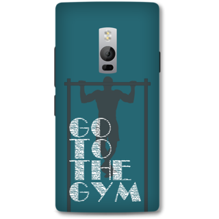 One Plus Two Designer Hard-Plastic Phone Cover From Print Opera -Go To The Gym