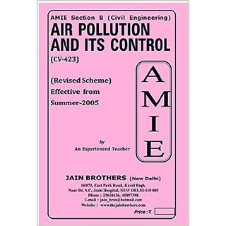 AMIE-Section-(B) Air Pollution and ITS Control (CV-423) Civil Engineering Solved and Unsolved Paper