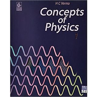 H C VERMA PHYSICS VOL 1