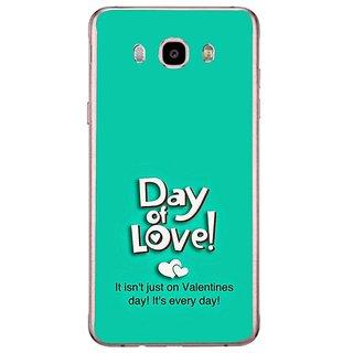 Fuson Designer Phone Back Case Cover Samsung Galaxy J7 (6) 2016 ( Love Everyday )