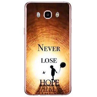 Fuson Designer Phone Back Case Cover Samsung Galaxy J7 (6) 2016 ( Never Lose Hope )
