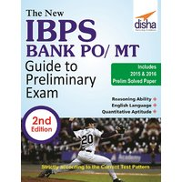 The New IBPS Bank PO/ MT Guide to Preliminary Exam with 2015  2016 Solved Papers 2nd Edition