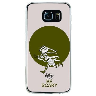 Fuson Designer Phone Back Case Cover Samsung Galaxy S6 Edge+ ( Eat Drink And Be Scary )