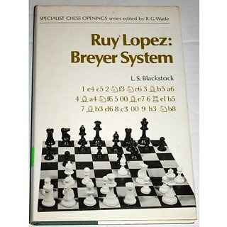 Ruy Lopez: Breyer System