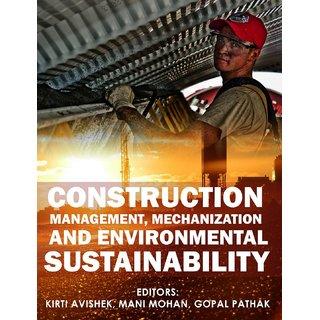 Construction Management, Mechanization and Environmental Sustainability