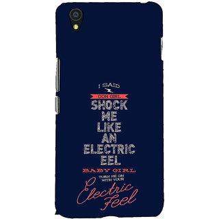Fuson Designer Back Case Cover For OnePlus X :: One Plus X (I Said OOH Girl )