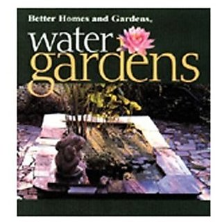 Water Gardens-Better Homes And Gardens Book