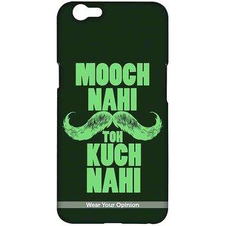 Mooch Nahi - Sublime Case For Oppo F1s