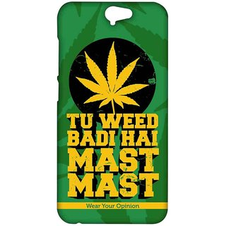 Tu Weed Badi Mast - Sublime Case For HTC One A9