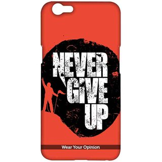 Never Give Up - Sublime Case For Oppo F1s