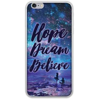 Hope Dream Believe - Jello Case For IPhone 6 Plus