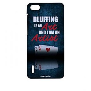 Art Of Bluffing - Sublime Case For Huawei Honor 6