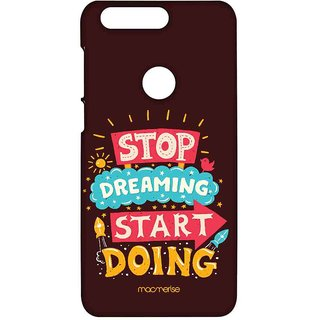 Stop Dreaming Start Doing - Sublime Case For Huawei Honor 8