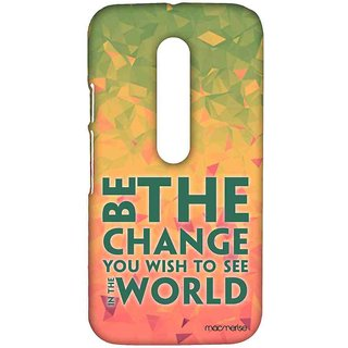 Be The Change - Sublime Case For Moto G Turbo