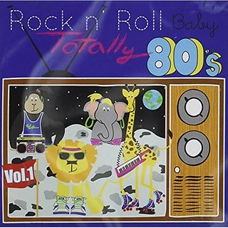 Rock N Roll Baby Music Toy Totally 80s, Vol. 1