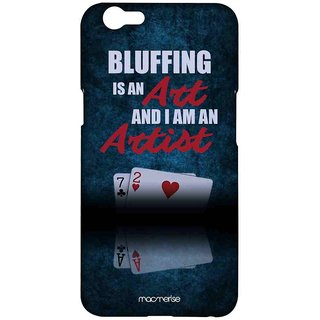 Art Of Bluffing - Sublime Case For Oppo F1s