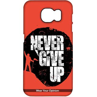 Never Give Up - Pro Case For Samsung S7 Edge