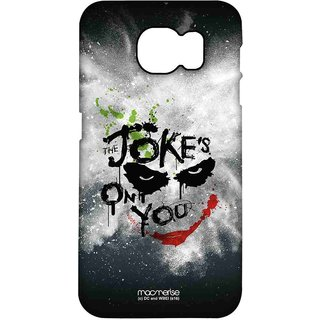 The Jokes On You - Pro Case For Samsung S7 Edge